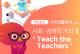 [가치창출대학 카드뉴스 Vol.7] 사회 ·경제적 가치Ⅱ 'Teach the Teachers'